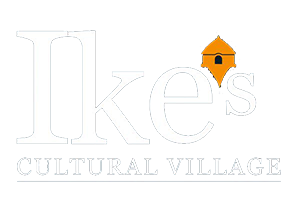 Ikes Cultural Village